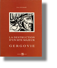 La destruction d'un site majeur, Gergovie, Paul EYCHART
